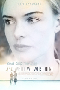 and-while-we-were-here.poster