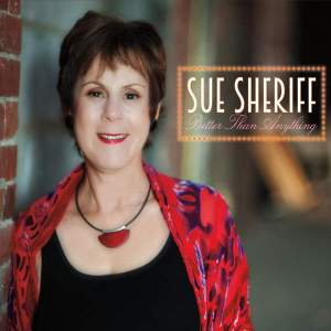 Sue Sheriff - Better Than Anything (2016)