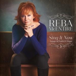 Reba-McEntire_Sing-It-Now-Album-Cover-1481844683